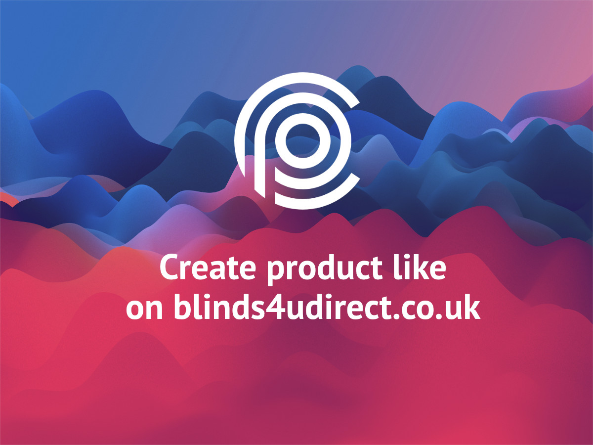 Create product like on blinds4udirect.co.uk in WooCommerce with Uni CPO